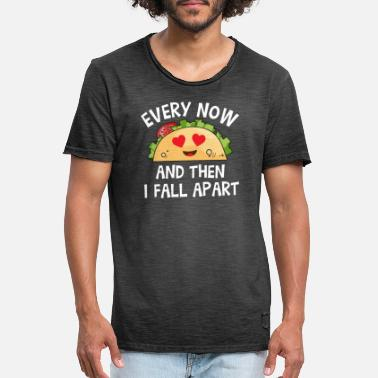 Fall Every now and then i fall apart Taco - Vintage T-shirt herr