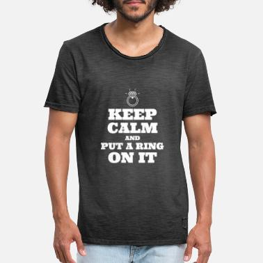 Ring Keep calm and make a ring on the finger - Men's Vintage T-Shirt
