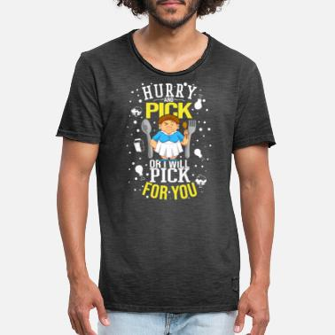 Pick Hurry Pick Or Will Pick For You Lunch Lady Funny - Men's Vintage T-Shirt