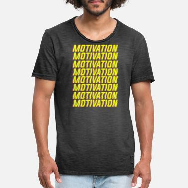 Motivate Motivation motivation - Men's Vintage T-Shirt