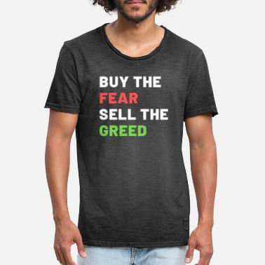 Buy The Fear Sell The Greed - Männer Vintage T-Shirt