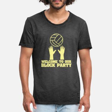 Our Block Welcome to our block party - Men's Vintage T-Shirt