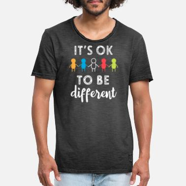 Different Its Ok To Be Different Support Autism Awareness - Men's Vintage T-Shirt