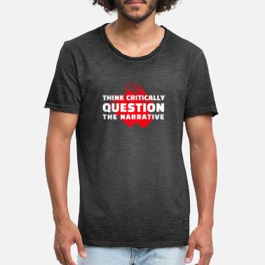 Think Question The Narrative, think for yourself - Men's Vintage T-Shirt