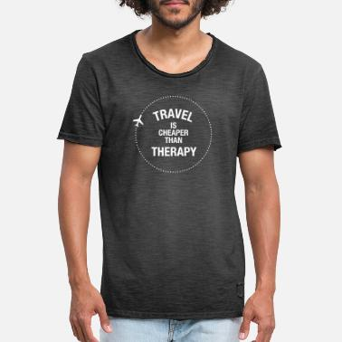 Ausland Travel Is Cheaper Than Therapy - Männer Vintage T-Shirt