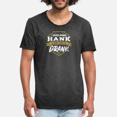 Redneck Country Music Gift Design Hank og Drank Gift - Vintage T-skjorte for menn