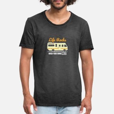 Life rocks when your home rolls RV cmaping - Men's Vintage T-Shirt