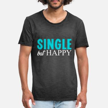 Single Relationship Single relationship gift proud - Men's Vintage T-Shirt