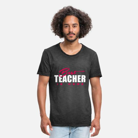 Occupation T-Shirts - Best Teacher is here - Men's Vintage T-Shirt washed black
