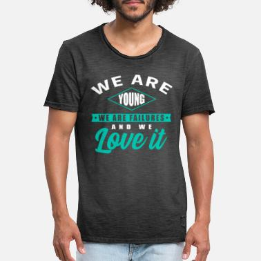 We are young - Love it - Männer Vintage T-Shirt