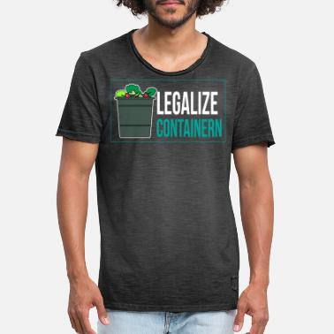Container Containern Legalisieren Legalize Containern - Männer Vintage T-Shirt