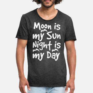 Moon Is My Sun Night Is My Day - Men's Vintage T-Shirt