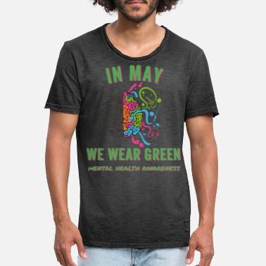 Psychology In May we wear green Mental Health Awareness - Men's Vintage T-Shirt
