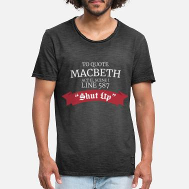Macbeth Macbeth William Shakespeare - Männer Vintage T-Shirt
