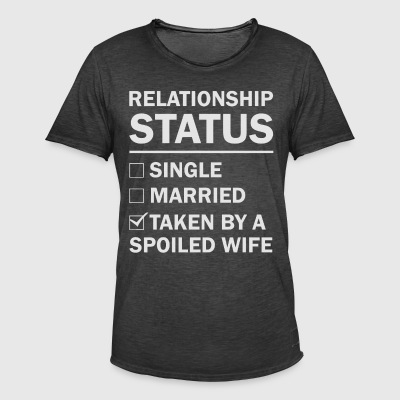 Relationship status taken by a spoiled wife - Men's Vintage T-Shirt