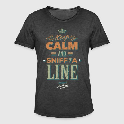 Keep calm and sniff a line - drugs - Men's Vintage T-Shirt