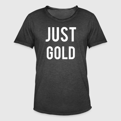 Just gold - Männer Vintage T-Shirt