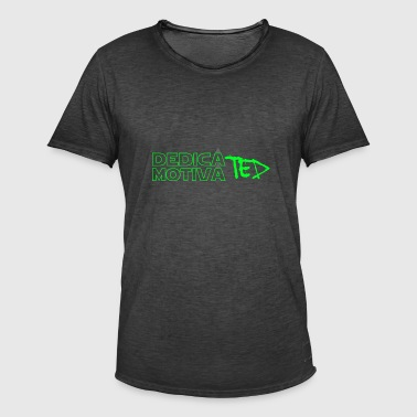 Motivated & Dedicated green - Men's Vintage T-Shirt