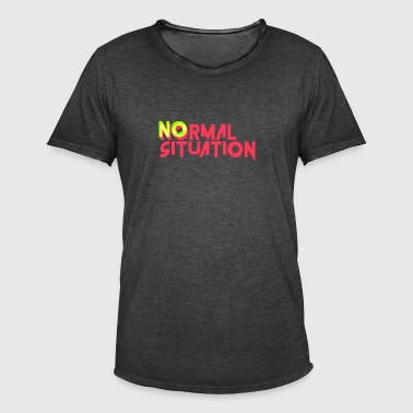 no normal situation - Men's Vintage T-Shirt