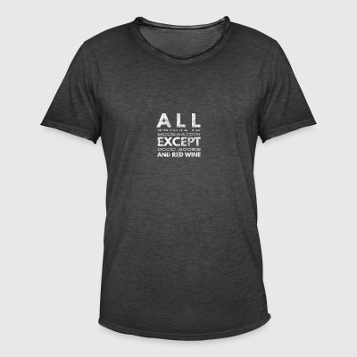 Allthings in moderation except wine and good books - Men's Vintage T-Shirt