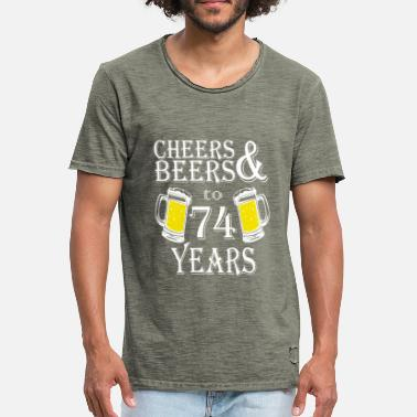 74 Years Cheers And Beers To 74 Years - Men's Vintage T-Shirt