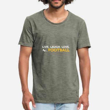 Football Quotes Football Quotes: Live. Love. Football. - Men's Vintage T-Shirt