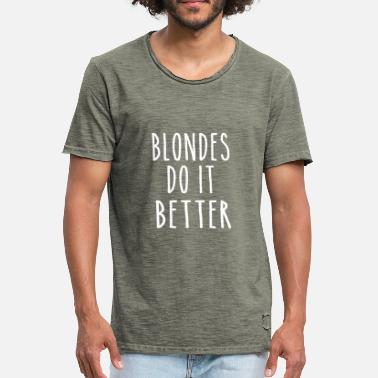 Shop Blonde Quotes T Shirts Online Spreadshirt