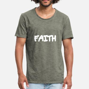 Faithfulness Faith - Faith - Men's Vintage T-Shirt