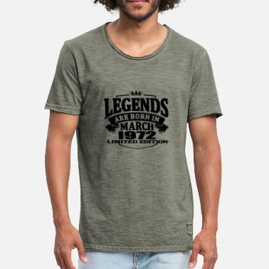 March 1972 Legends are born in march 1972 - Men's Vintage T-Shirt