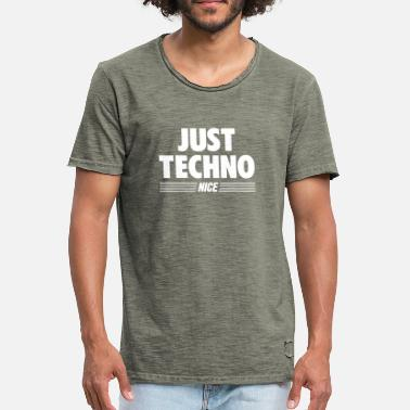 Just Techno Just techno - Men's Vintage T-Shirt