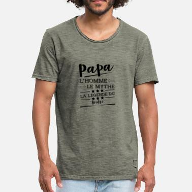 Bridge Papa la légende Bridge cadeau - T-shirt vintage Homme
