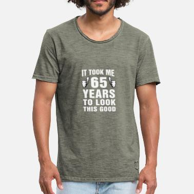 It Took 65 Years To Look This Good It Took Me 65 Years To Look This Good - Men's Vintage T-Shirt