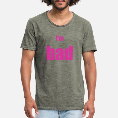 Bad Manners BAD - Männer Vintage T-Shirt