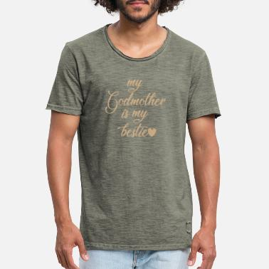 my godmother is my bestie my life grandma - Men's Vintage T-Shirt