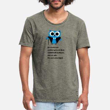 Owl, satire, saying Intellectually duel - Men's Vintage T-Shirt