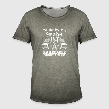 Trains - Married to a smokin hot railroader - Men's Vintage T-Shirt