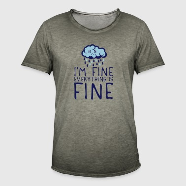 quote cloud i am fine everything sad depressed - Men's Vintage T-Shirt