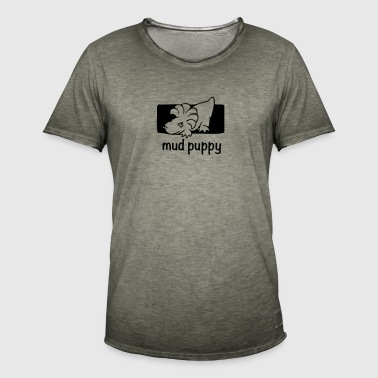 Are you a Mud Puppy? - Men's Vintage T-Shirt
