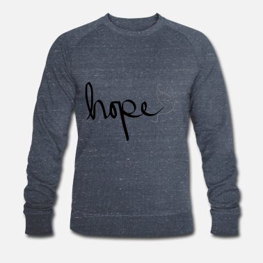 Hope hope - Men's Organic Sweatshirt