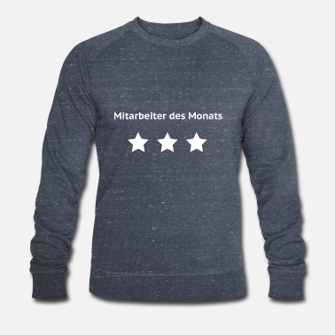 Month Employee of the Month - Men's Organic Sweatshirt