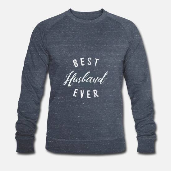 Wedding Hoodies & Sweatshirts - Shirt with saying for best husband as a gift - Men's Organic Sweatshirt heather navy