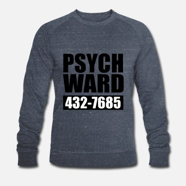 Pupille pupille psychiatrique - Sweat-shirt bio Homme
