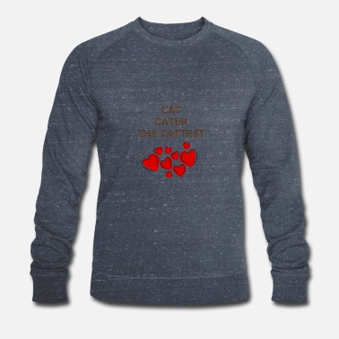 cat hearth cater the cattest - Men's Organic Sweatshirt