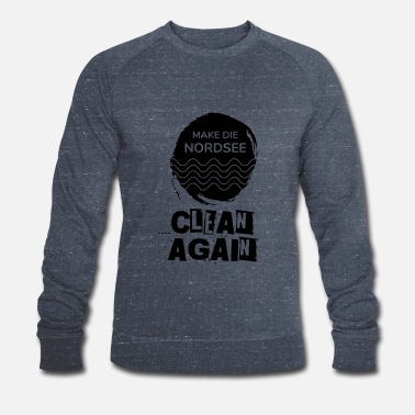 make the North Sea clean again - Men's Organic Sweatshirt