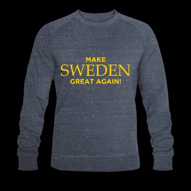Make Sweden Great Again! - Ekologisk sweatshirt herr från Stanley & Stella