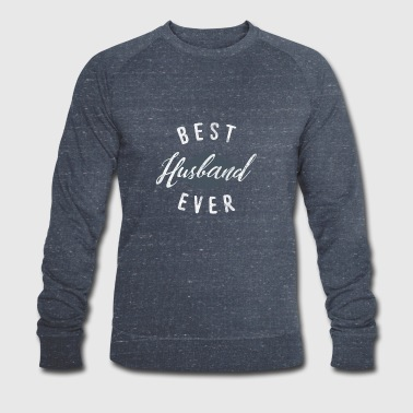 Shirt with saying for best husband as a gift - Men's Organic Sweatshirt by Stanley & Stella