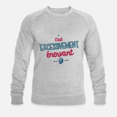 Citation De Film Excessivement Enervant - Sweat-shirt bio Stanley & Stella Homme