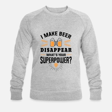 I make beer disappear what´s your superpower? - Sudadera ecológica hombre de Stanley & Stella