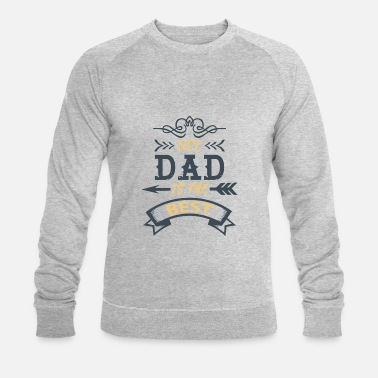 Best Father Father is the best - Men's Organic Sweatshirt by Stanley & Stella