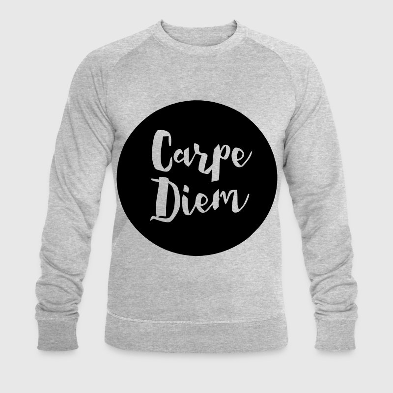 Carpe Diem - Men's Organic Sweatshirt by Stanley & Stella